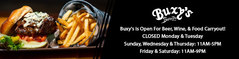 Buxy's is open for beer, wine & food carryout! closed monday & tuesday | Open 11am to 5pm Sunday, Wednesday, and Thursday | Open 11am-9pm Friday and Saturday